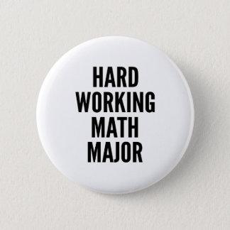 Hard Working Math Major Pinback Button