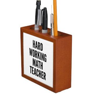 Hard Working Math Teacher Pencil Holder