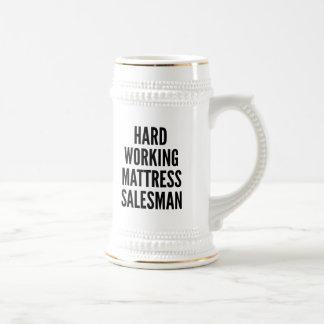 Hard Working Matress Salesman Coffee Mug
