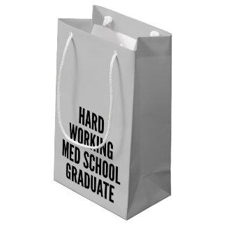 Hard Working Med School Graduate Small Gift Bag