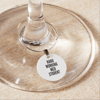 Hard Working Med Student Wine Glass Charm