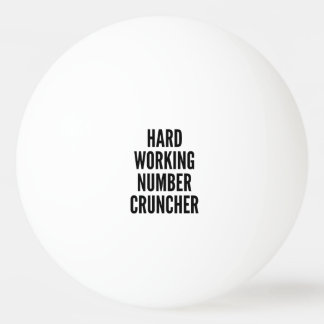 Hard Working Number Cruncher Ping Pong Ball