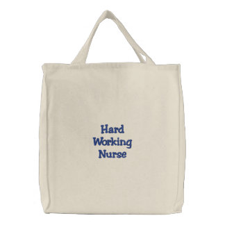Hard Working Nurse Embroidered Tote Bag