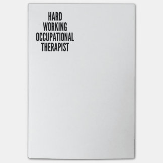 Hard Working Occupational Therapist Post-it Notes