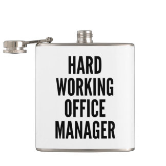 Hard Working Office Manager Hip Flask