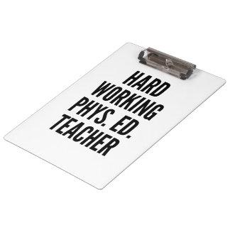 Hard Working Physical Education Teacher Clipboard