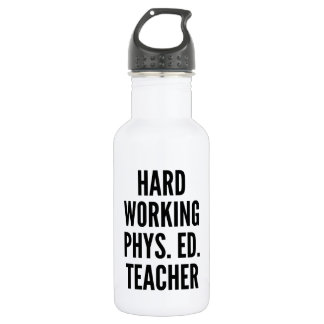 Hard Working Physical Education Teacher Water Bottle