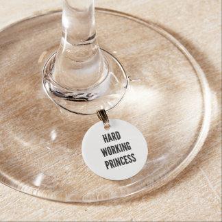 Hard Working Princess Wine Glass Charms