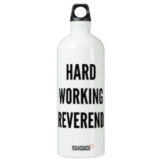 Hard Working Reverend Water Bottle