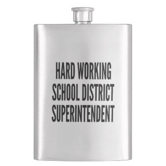 Hard Working School District Superintendent Flask