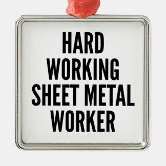 Hard Working Sheet Metal Worker Metal Ornament
