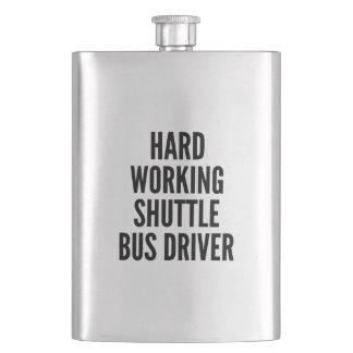 Hard Working Shuttle Bus Driver Flasks