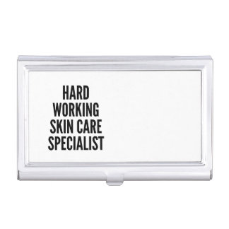 Hard Working Skin Care Specialist Business Card Case