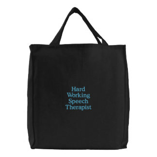 Hard Working Speech Therapist Embroidered Tote Bag