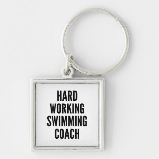 Hard Working Swimming Coach Silver-Colored Square Keychain