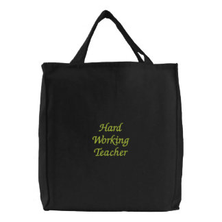Hard Working Teacher Embroidered Tote Bags