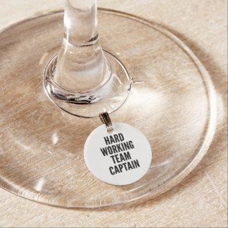 Hard Working Team Captain Wine Glass Charm