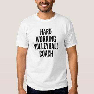 Hard Working Volleyball Coach Tee Shirt