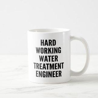 Hard Working Water Treatment Engineer Coffee Mug