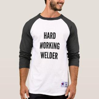 Hard Working Welder T-Shirt