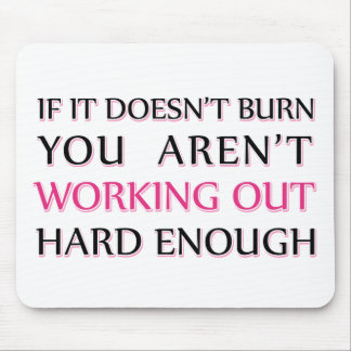Hard Workout Saying Mouse Pad