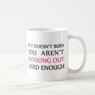 Hard Workout Saying Classic White Coffee Mug