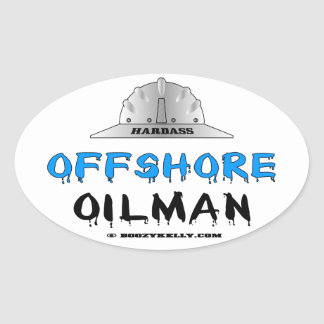 Hardass,Offshore Oilman,Oil,Gas,Rigs,Drilling Oval Sticker
