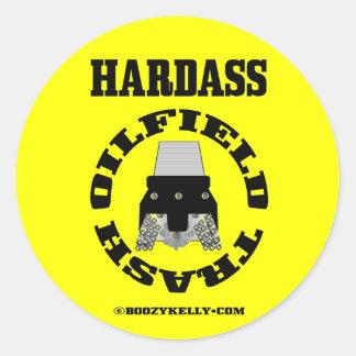 Hardass Oil Field Trash,Sticker,Oil Patch,Driller Classic Round Sticker