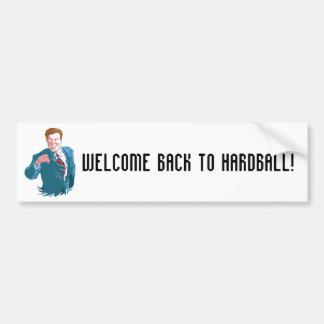 Hardball, Welcome Back To Hardball! Bumper Sticker