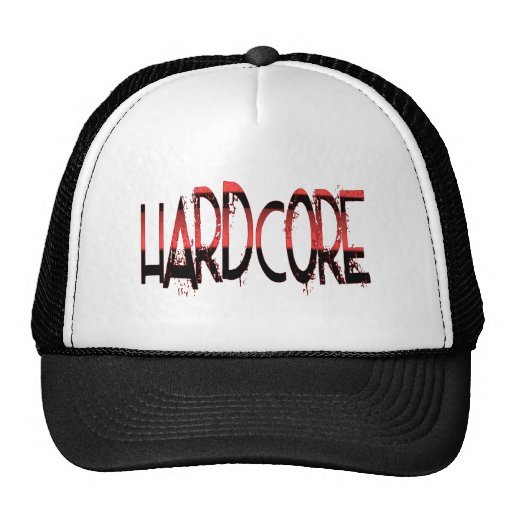 Hardcore - at Hardcore Couture Trucker Hats