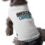 Hardcore Cuddler Dog Tee