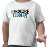 Hardcore Cuddler Tee Shirts