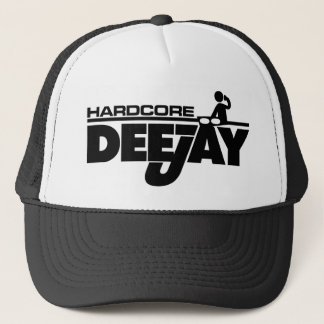 Hardcore Dee Jay Trucker Hat