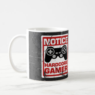 Hardcore Gamer Notice Signboard Coffee Mug