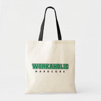 Hardcore Workaholic Tote Bag