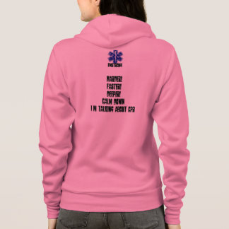 Harder! Faster! Deeper! Calm Down...CPR Hoodie