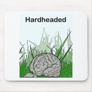 Hardheaded: Stubborn as a rock! Mouse Pad