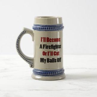 Haré bombero o cortaré mis bolas taza