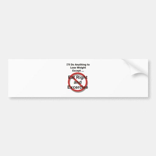 Haré cualquier cosa perder el peso excepto… pegatina de parachoque