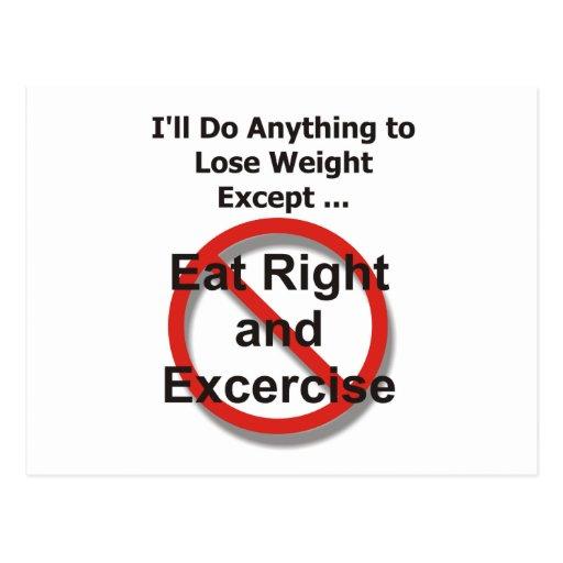 Haré cualquier cosa perder el peso excepto… postal