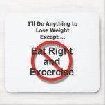 Haré cualquier cosa perder el peso excepto… tapete de ratones