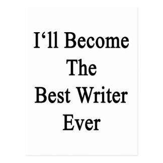 Haré el mejor escritor nunca postales