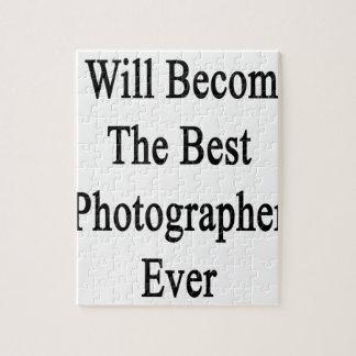 Haré el mejor fotógrafo nunca