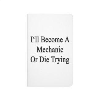 Haré mecánico o moriré el intentar cuadernos grapados