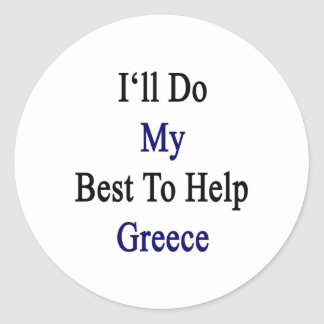 Haré mi mejor para ayudar a Grecia Pegatina Redonda