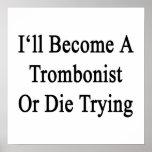 Haré trombón o moriré el intentar impresiones