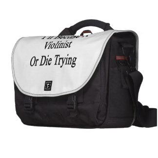 Haré violinista o moriré el intentar bolsa de ordenador
