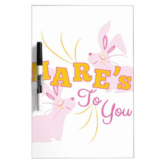 Hares To You Dry Erase Board