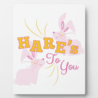 Hares To You Plaque