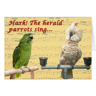Hark the Parrots Greeting Card